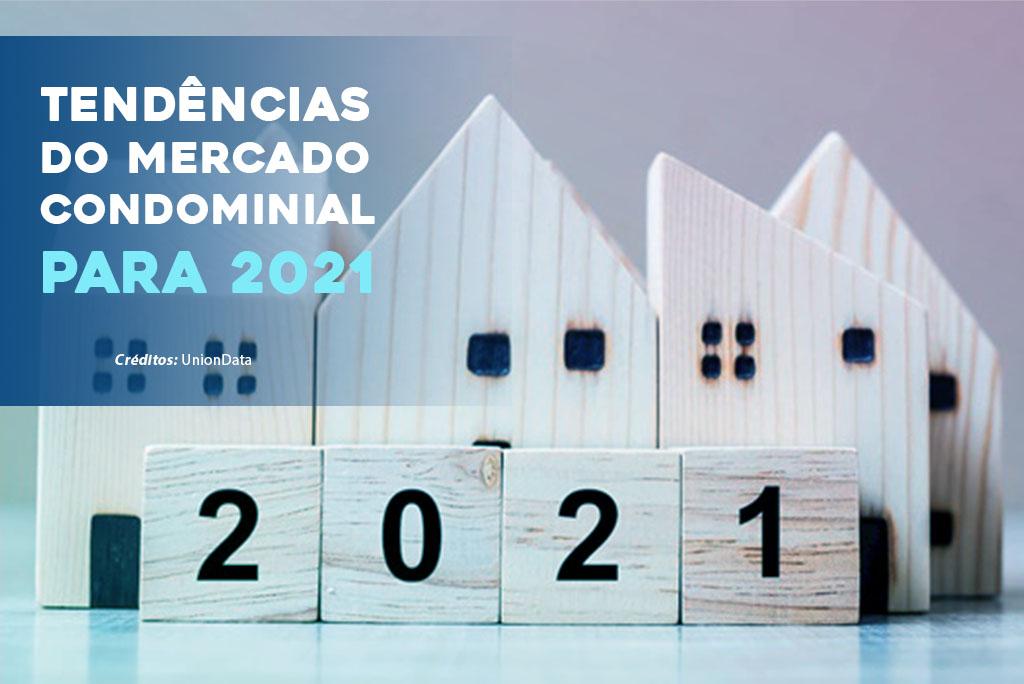 Tendências do mercado condominial para 2021