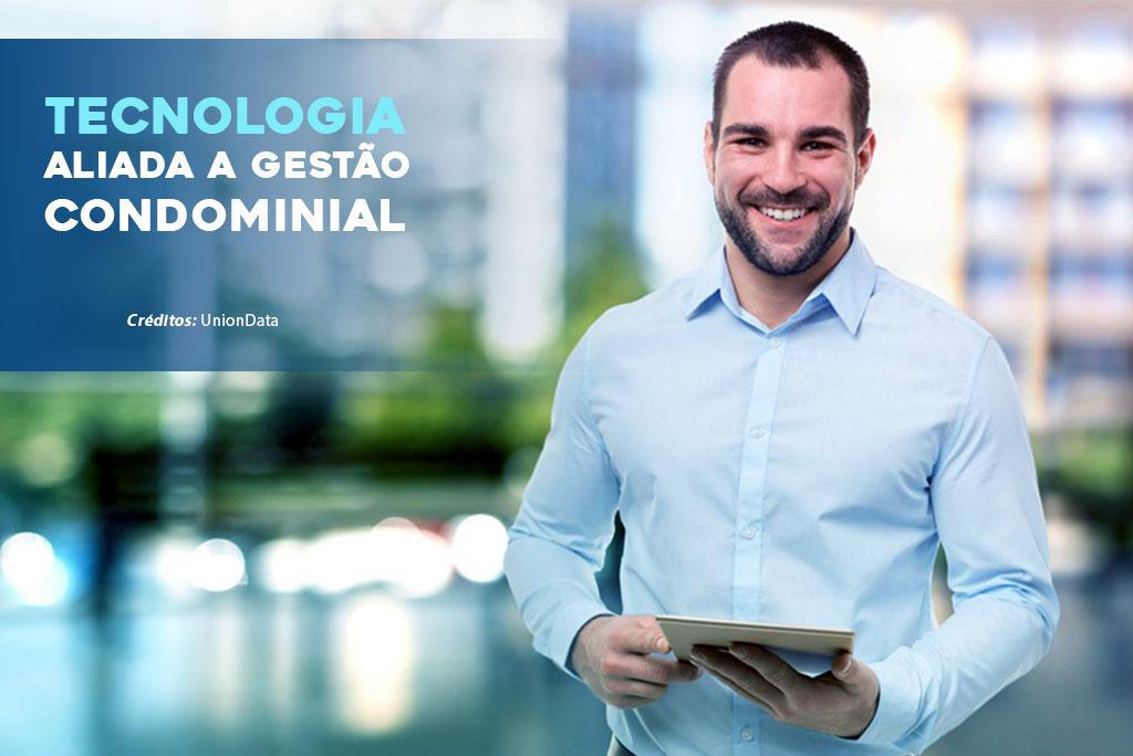 Tecnologia aliada a gestão condominial